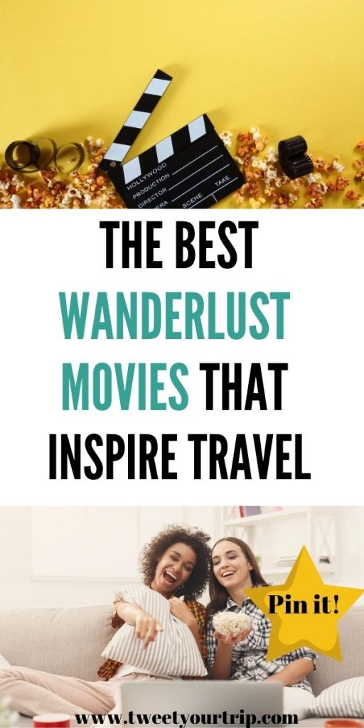 Movies inspire our souls. From Hollywood blockbusters to intricate indie films, these are the best wanderlust movies that will inspire you to travel by Laura at Tweet Your Trip.